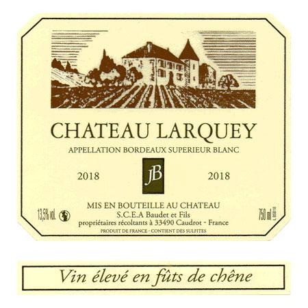 Etiquette Bouteille cuvee selection Bordeaux superieur Blanc Moelleux chateau larquey caudrot