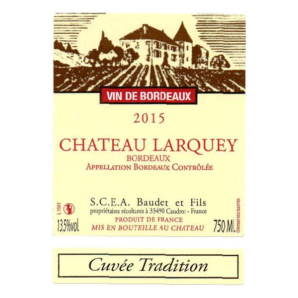 Etiquette bouteille Cuvee tradition Bordeaux rouge Chateau Larquey Caudrot France