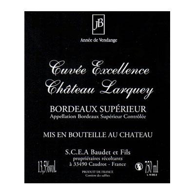 Contre etiquette cuvee excellence bordeaux supérieur rouge chateau larquey caudrot